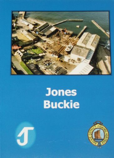 Jones Buckie, by John Addison, John Crawford, Jim Farquhar and Ron Stewart